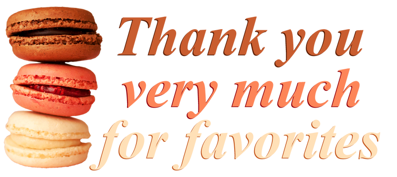 Thank you very much for favorites. Macarons