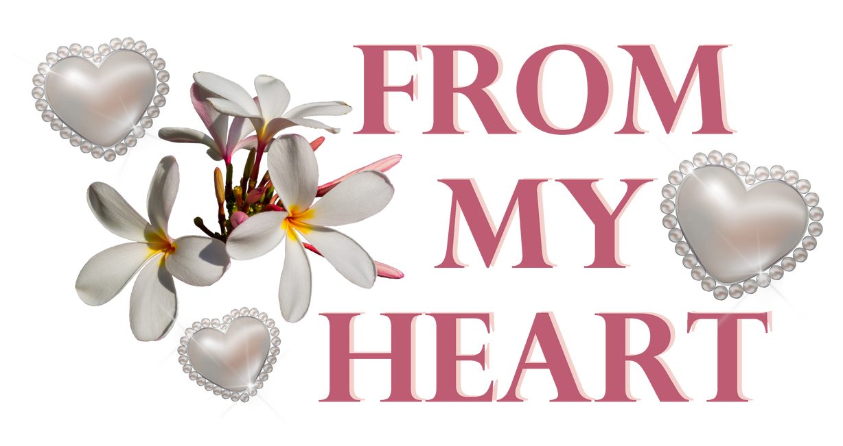 From my heart. Flowers and hearts