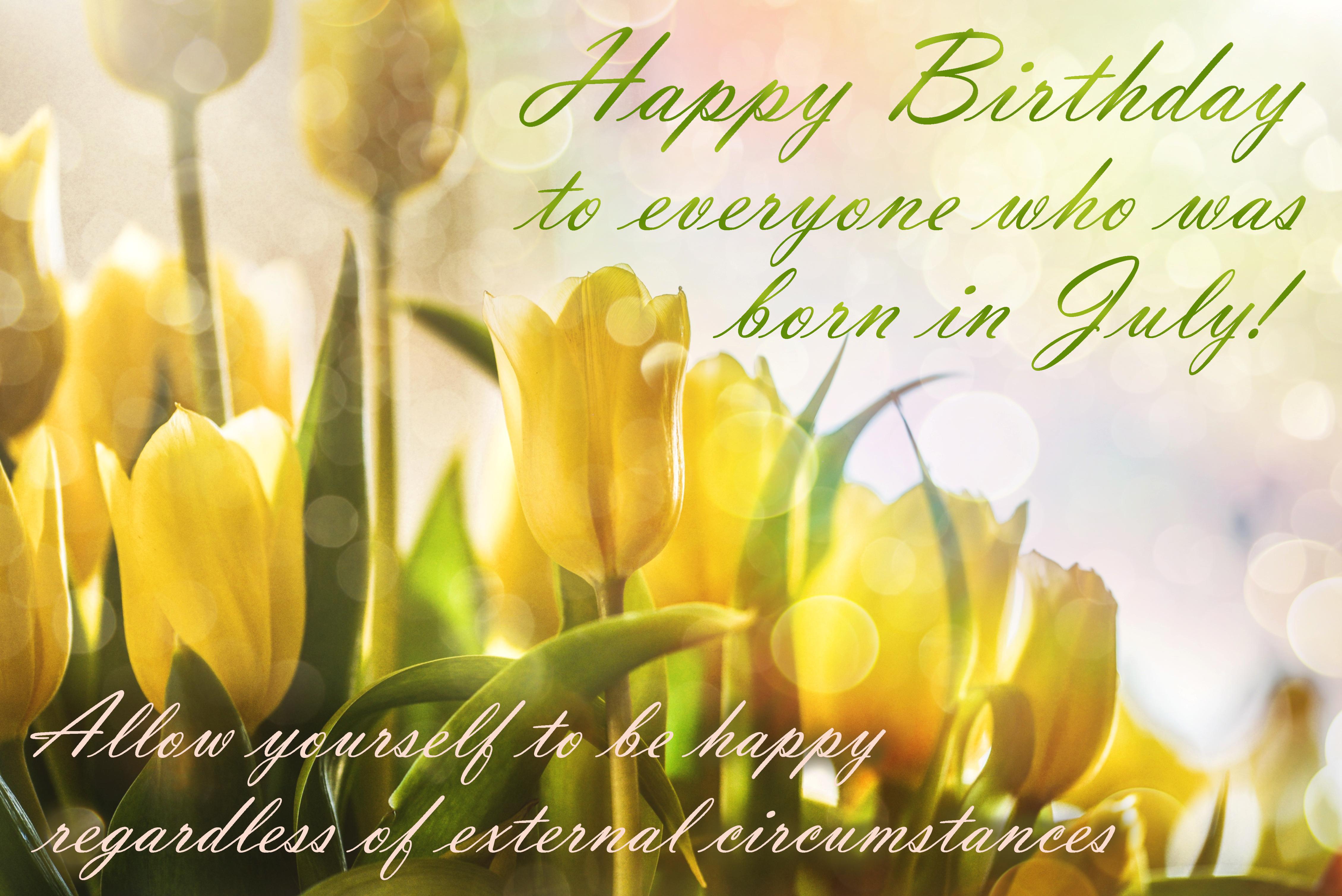 Happy Birthday! July. Yellow tulips