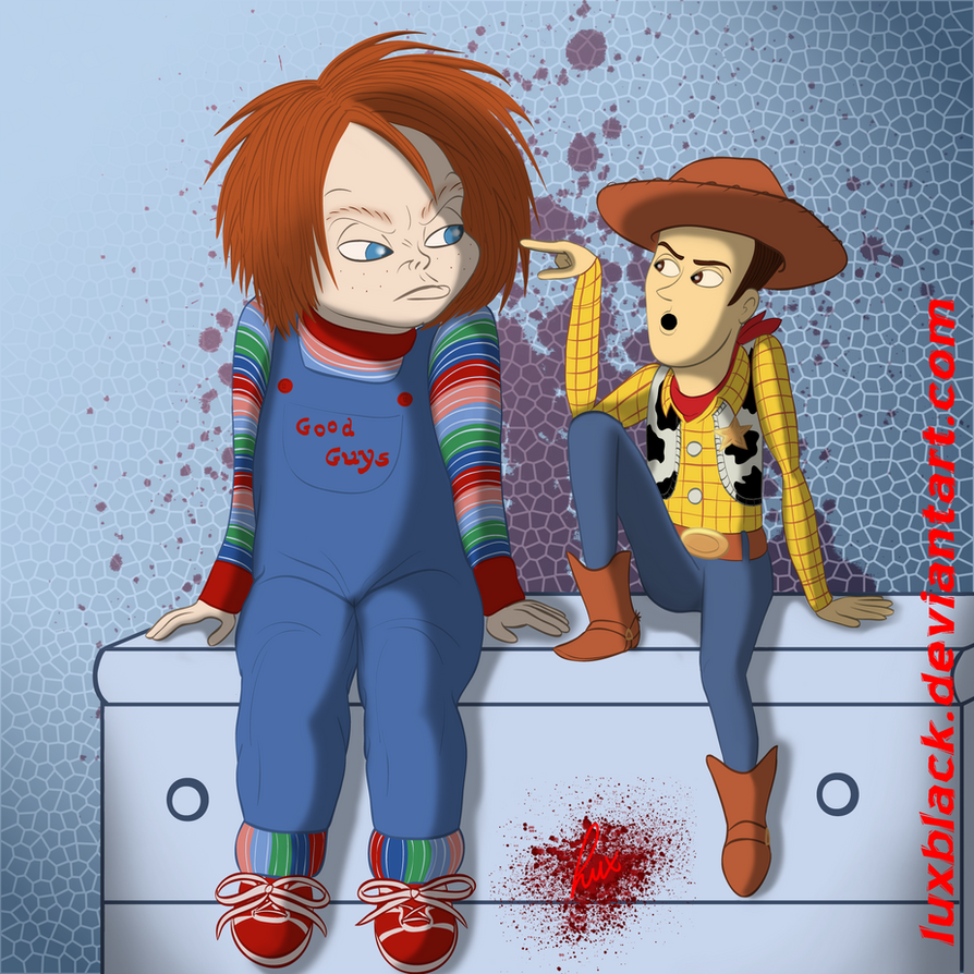 Toy Story 4 Chucky : You re a toy by luxblack on deviantart