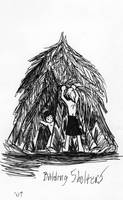 Building Shelters by Midniteoil-Burning