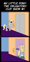My Little Pony: The Obligatory Clip Show Part 1