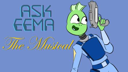 Ask Eema: The Musical!