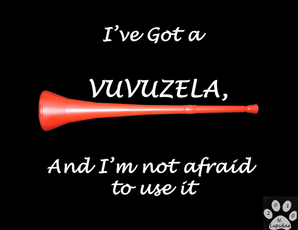 Vuvuzela - Shirt slogan by NodLupetianWolf