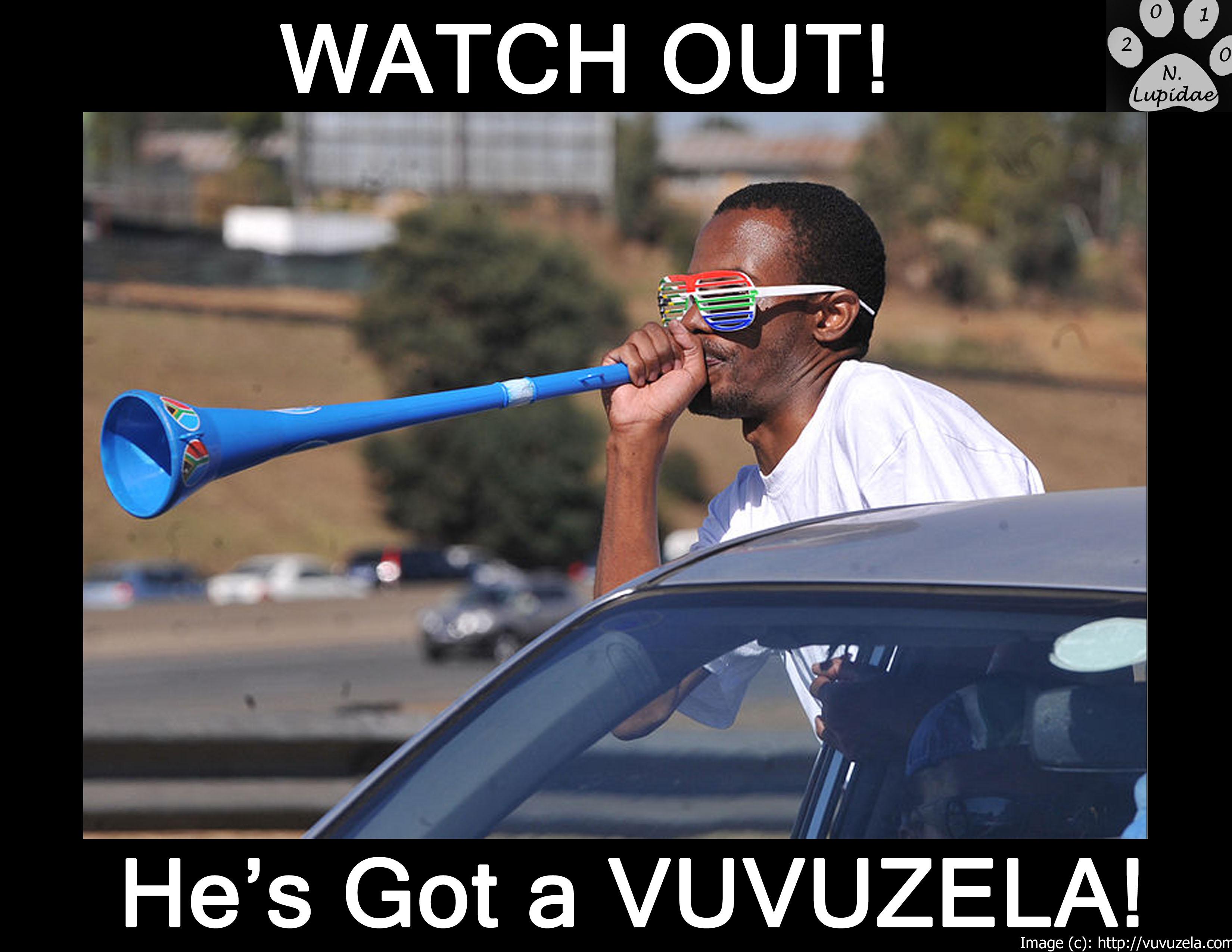 He's got a Vuvuzela by NodLupetianWolf