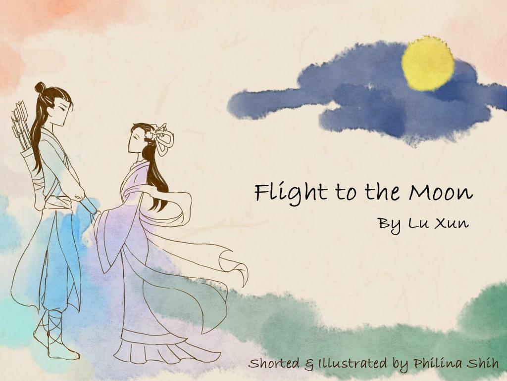 Flight to the Moon  (by Lu Xun) by BlackQuillPen