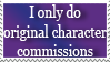 I Only Do Original Character Commisions Stamp by Marlin-Rae