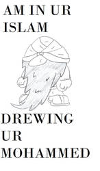 So i heardz you drews Mohammed by OmeQuicksilver