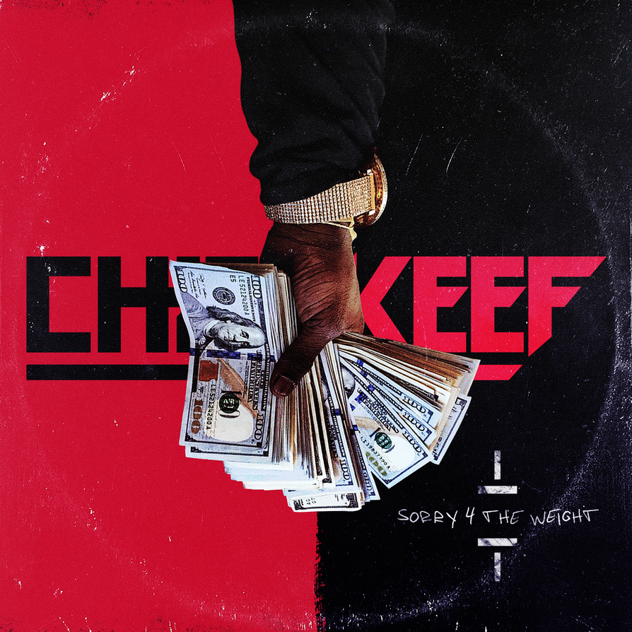 chief keef sorry 4 the weight mixtape cover by tikodor