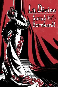 La Divine Sarah Bernhardt
