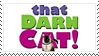 That Darn Cat! Stamp by gunsweat