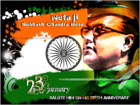 Netaji Subhash Chandra Bose Jayanti by ranjitsahu