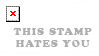 http://fc58.deviantart.com/fs31/f/2008/232/5/a/Stamp_hates_you_by_Unkown_Ninja1.png