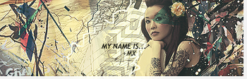 ~Mx Gallery Mynameis____by_MxThorCorporation