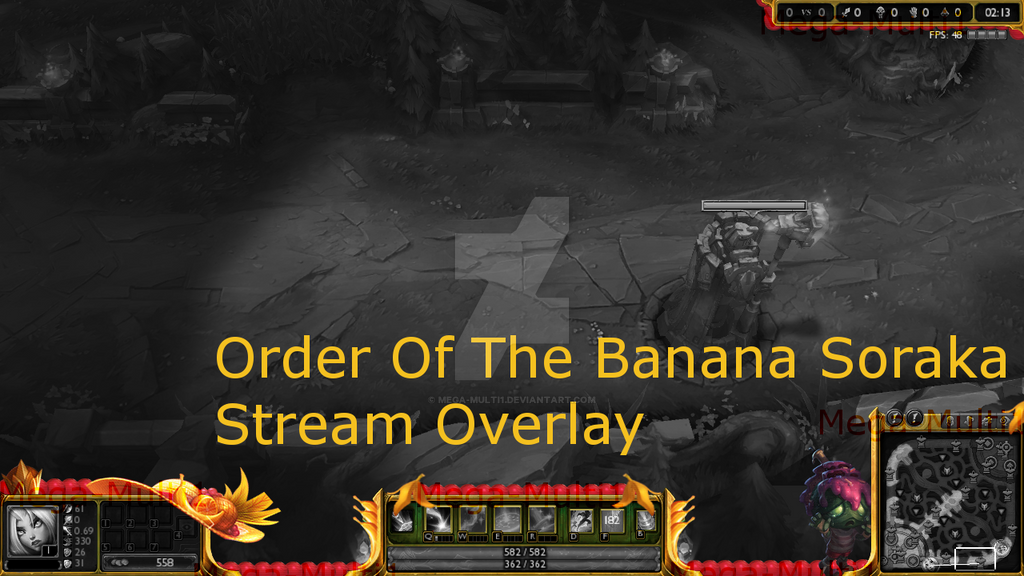Order of the Banana Soraka Stream Overlay by Mega-multi1 on