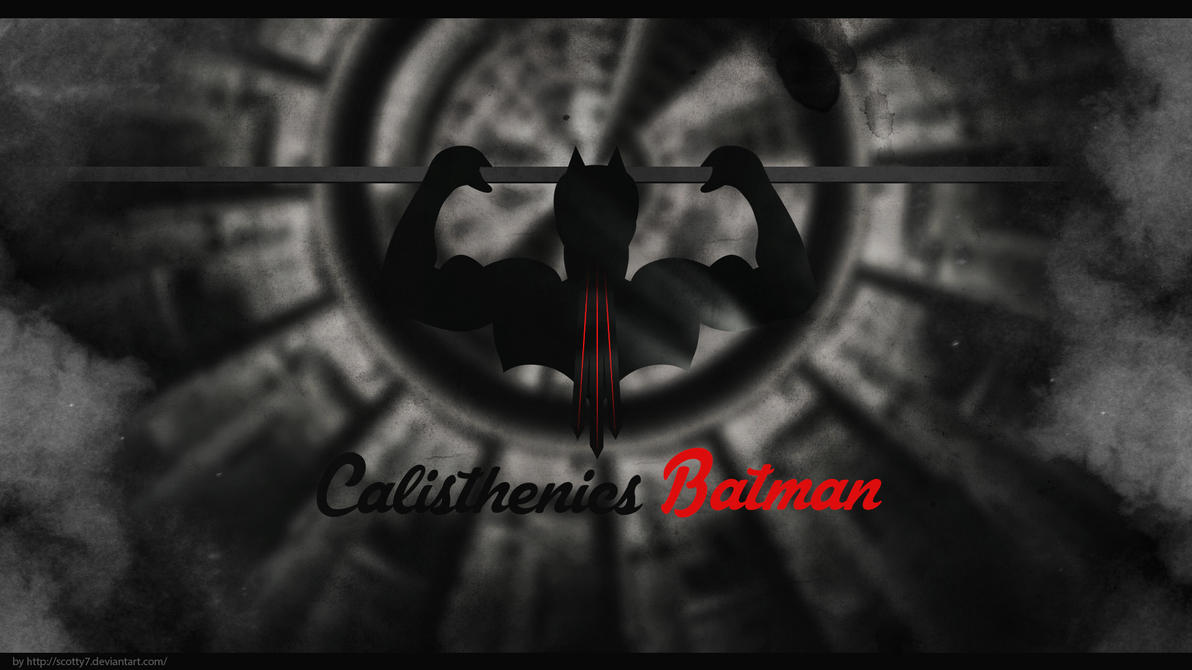 Calisthenics Batman by Scotty7