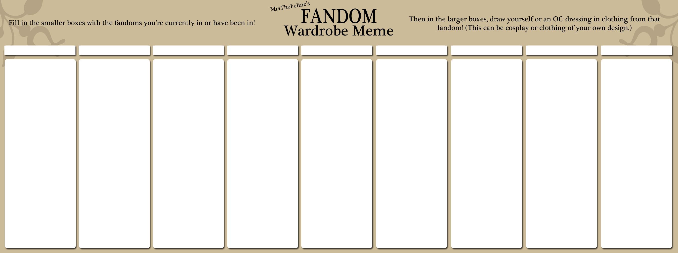 Fandom Wardrobe Meme Blank By MiaTheFeline On DeviantArt