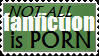Not All Fanfiction is Porn Stamp by Ha-HeePrime