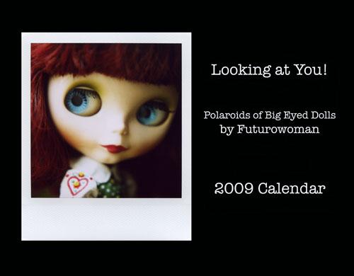 2009 Big Eyed Doll Calendar by futurowoman
