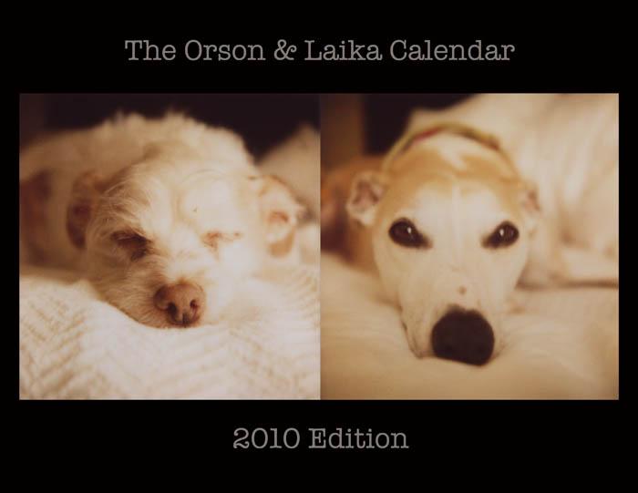 Orson and Laika Calendar 2010 by futurowoman