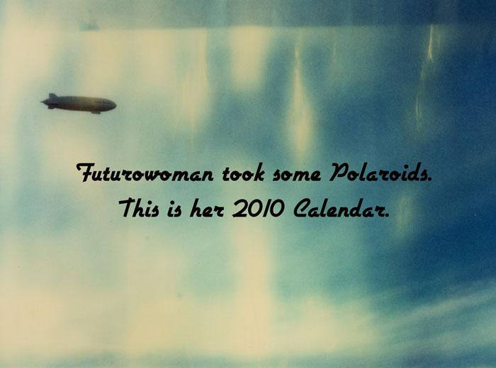 Futurowoman's 2010 Calendar by futurowoman