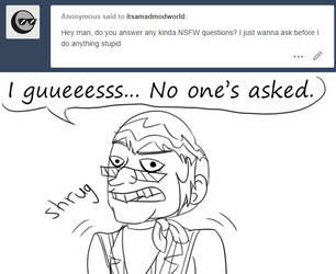Mad Mod Answers: I Guess by Robyn-Kitty