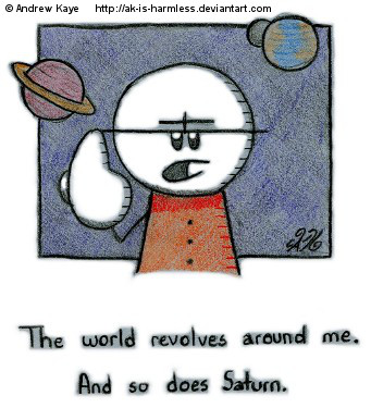 The World Revolves Around Me by AK-Is-Harmless on DeviantArt