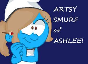 Artsy Smurf / Ashlee!