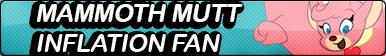 Mammoth Mutt Inflation Fan button