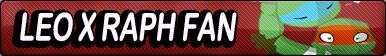 Leo X Raph Fan