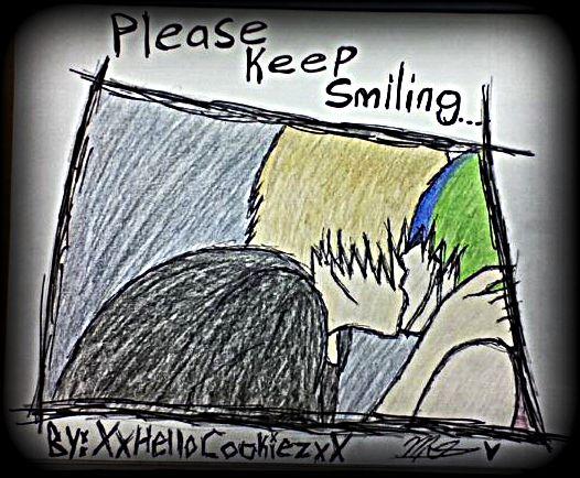 Please Keep Smiling. by XxHelloCookiezxX on deviantART