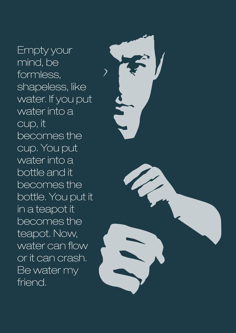 Bruce Lee - Be Like Water 2 by BenjiMC