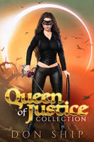 Queen of Justice Collection