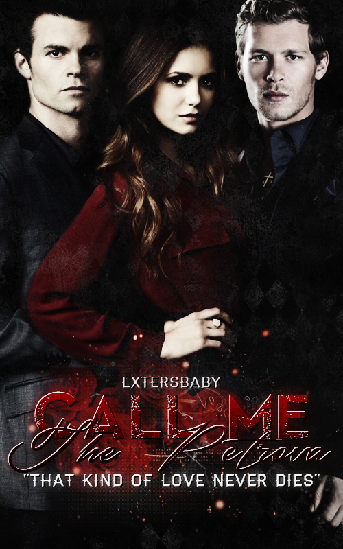 call_me_the_petrova__the_mikaelson_fanfiction__by_myfeelingscovers-d7whrwx