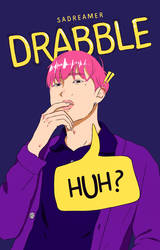 Drabble by sadreamer01