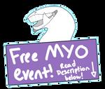 72 HOUR FREE RIG MYO EVENT (CLOSED)