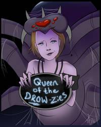 Queen of the DROW-zies