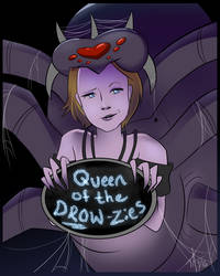 Queen of the DROW-zies
