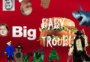 SMIS420 - R1 - Big Baby Big Trouble