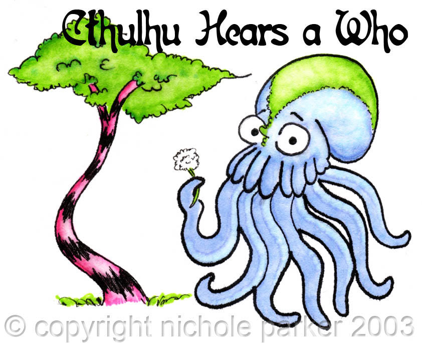 Cthulhu Hears a Who by kendravixie