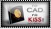 no CAD, no KISS by OtisBee