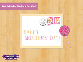 Free Printable Mother's Day Card by ClementineCreative