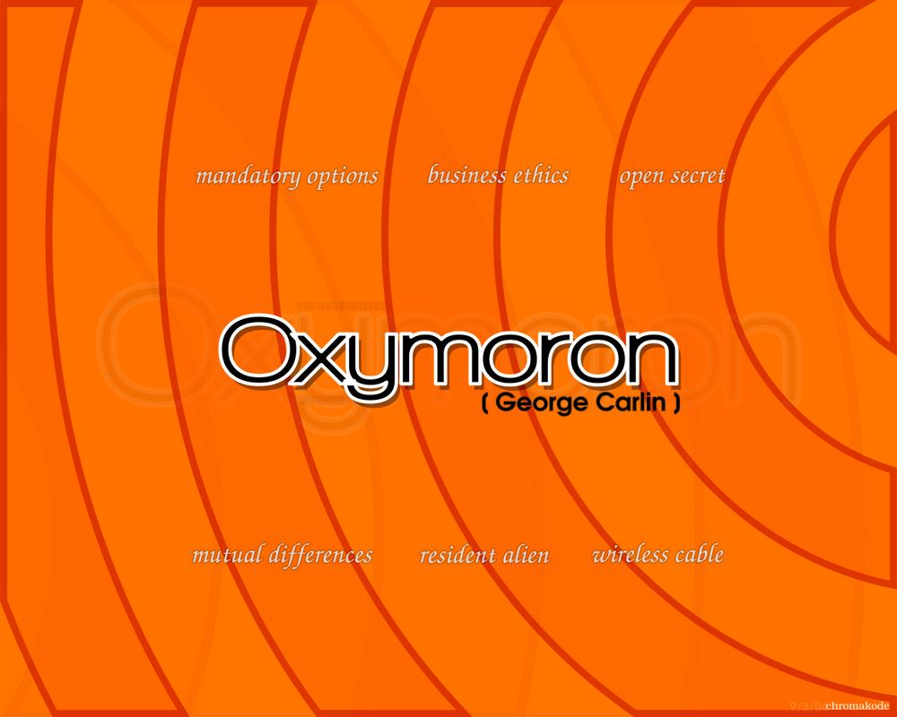 Oxymoron by Chromakode