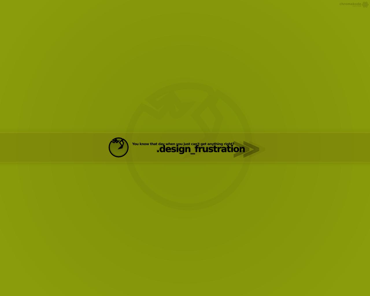 design frustration by Chromakode