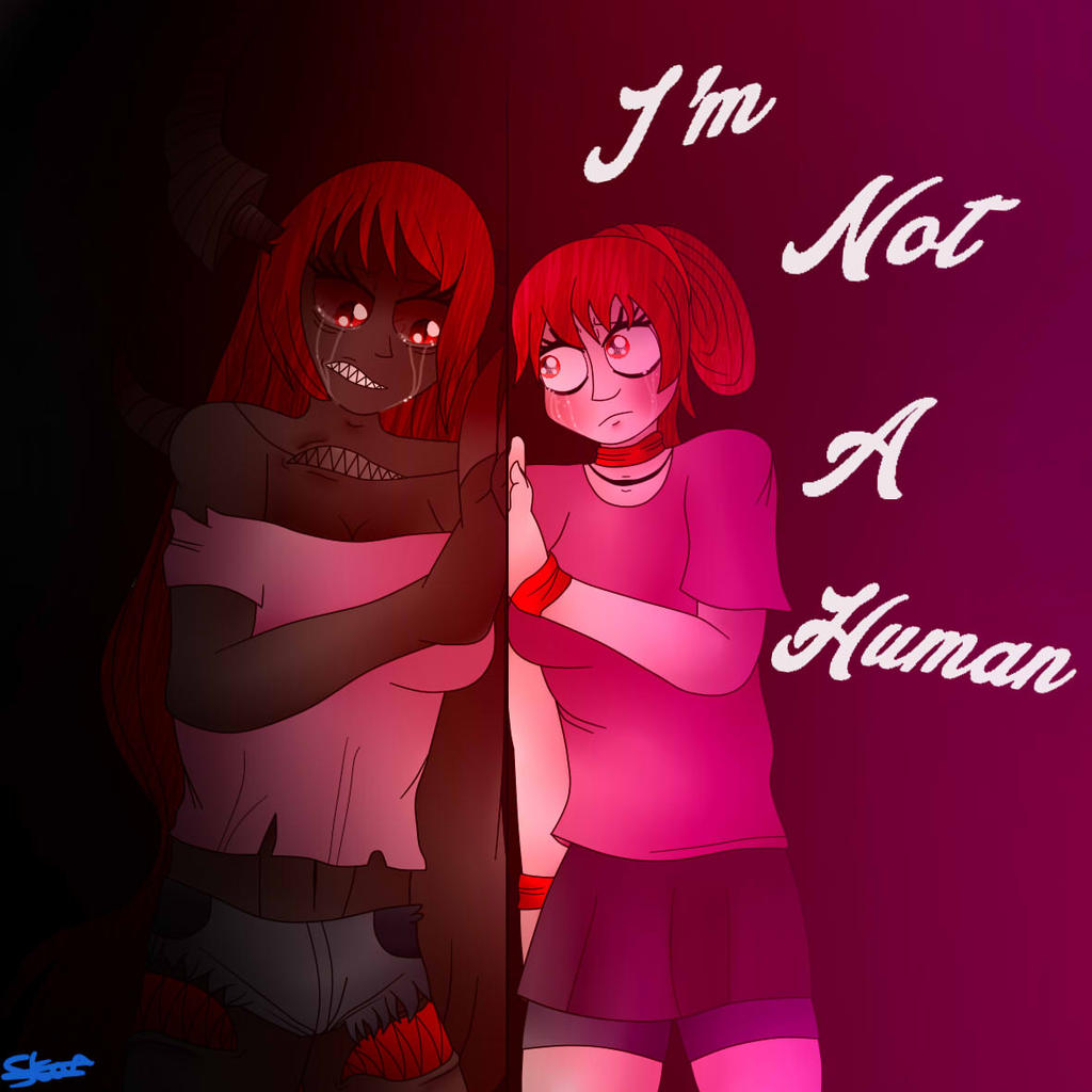 I'm Not A Human...