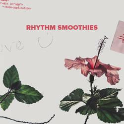 RHYTHM SMOOTHIES