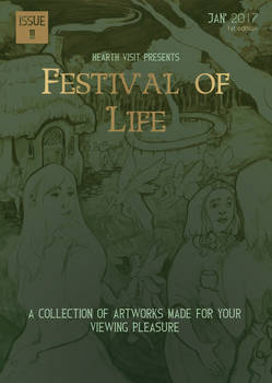 Hearth Visit Issue 3, Festival of Life