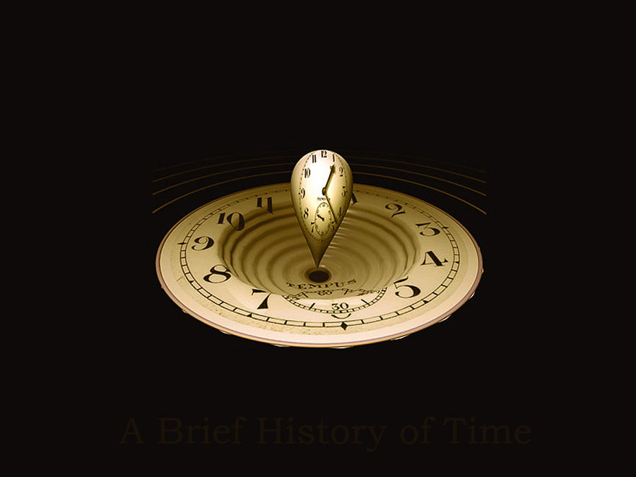 a history of timekeeping 191 quotes from a brief history of time: 'even if there is only one possible unified theory, it is just a set of rules and equations what is it that bre.