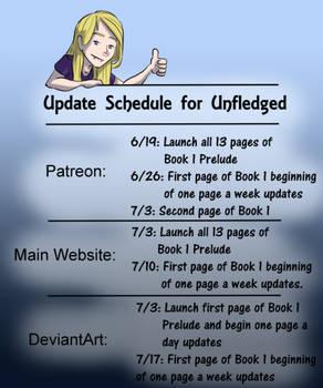 Unfledged Launch Schedule