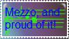Mezzo, and proud of it by randomgirl1298